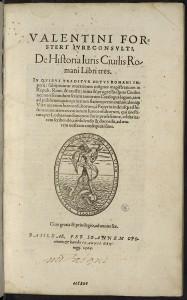 Förster ; De Historia Iuris Ciuilis Romani, Bâle, J. Oporin, 1