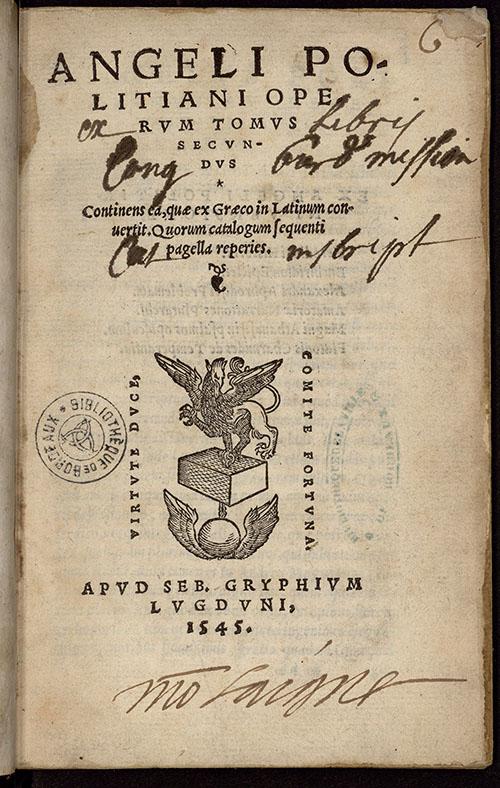 Politien ; Operum Tomus secundus, Lyon, S. Gryphe, 1545