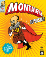Affiche exposition Montaigne Superstar